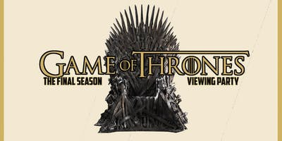Game of Thrones - FINAL Season Viewing Party