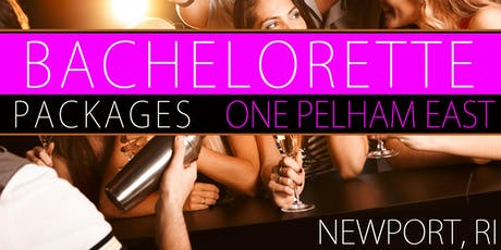 Bachelorette Party Newport RI Packages tickets