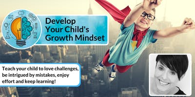 Develop Your Child's Growth Mindset