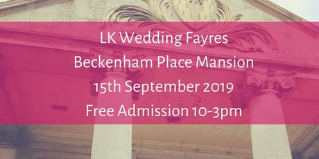 Beckenham Place  Mansion, LK  Wedding Fayres tickets