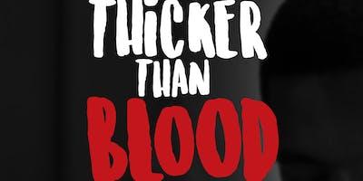 Thicker Than Blood - Take II