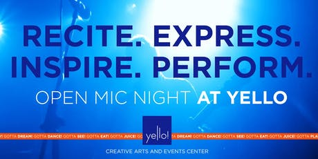 Open Mic Night at Yello  tickets