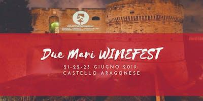 Due Mari WineFest 2019 - V Edizione