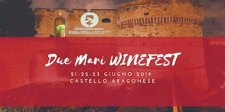 Due Mari WineFest 2019 - V Edizione biglietti