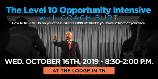 Level 10 Opportunity Intensive with COACH BURT