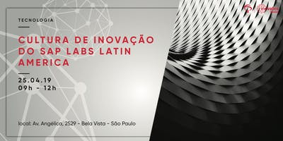 +Cultura+de+Inova%C3%A7%C3%A3o+do+SAP+Labs+Latin+Amer