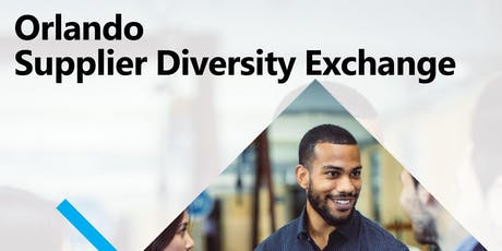 2019 Orlando Supplier Diversity Exchange tickets