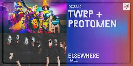 TWRP + Protomen @ Elsewhere (Hall) tickets