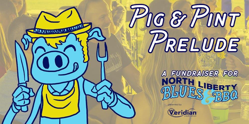 huge discount 4948f 47f3d Pig   Pint Prelude to benefit North Liberty Blues   BBQ Tickets, Fri, Jul  12, 2019 at 6 00 PM   Eventbrite