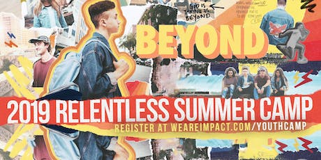 2019 Relentless Summer Camp tickets