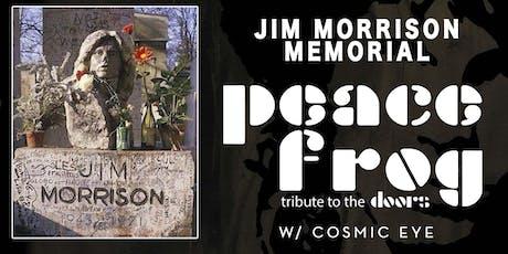 JIM MORRISON MEMORIAL w/ PEACE FROG & COSMIC EYE, JAKE CASTILLO TRIO tickets