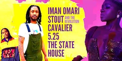 Iman Omari w/ Stout and the Revolution + Cavalier + Paul Bryant Hudson