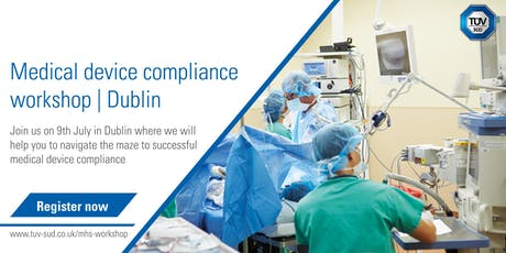 Medical device compliance workshop | Dublin tickets