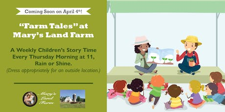 "Mary's Land Farm for ""Farm Tales!"" tickets"