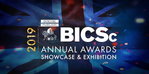 2019 BICSc ANNUAL AWARDS, SHOWCASE & EXHIBITION