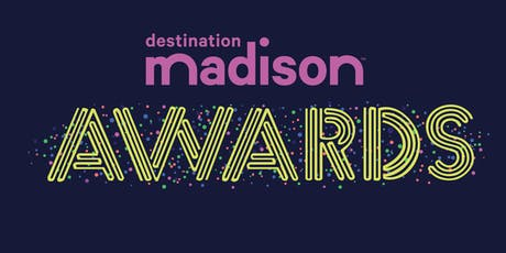 2019 Destination Madison Awards tickets
