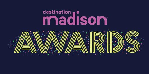 2019 Destination Madison Awards