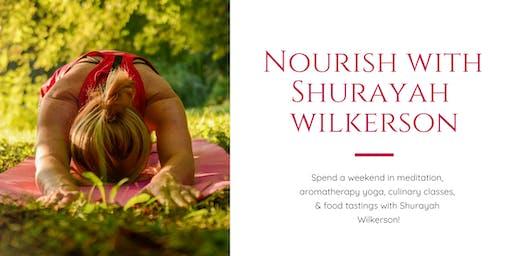 Nourish with Shurayah Wilkerson Weekend Retreat