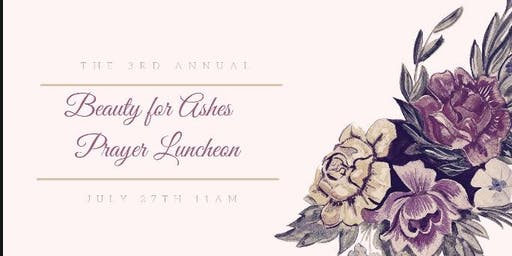 Beauty for Ashes Prayer Luncheon