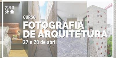 CURSO FOTOGRAFIA DE ARQUITETURA - CASAS DE BH - 9ª Edição