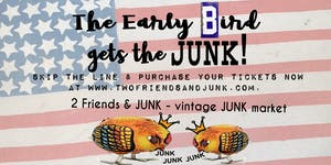 2 Friends & JUNK - Springfield (Early Shopping Event)