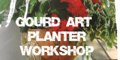 Gourd Art Planter Workshop