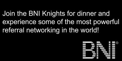 BNI KNIGHTS - Networking with Purpose!