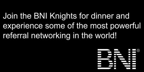 BNI KNIGHTS - Networking with Purpose! tickets