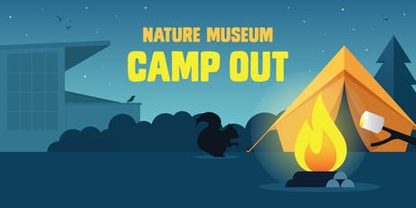 Nature Museum Family Camp Out tickets