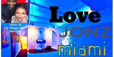 The Love Jonz Spoken Jazz Experience (Miami Edition)