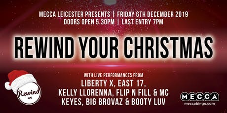 REWIND YOUR CHRISTMAS at Mecca Leicester Feat Bonkers Bingo tickets