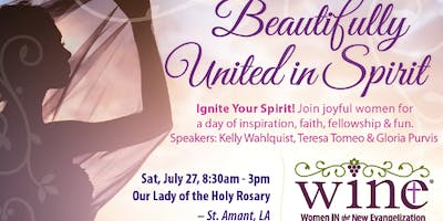"""Baton Rouge WINE: Women's Conference: """"Beautifully United in Spirit"""""""