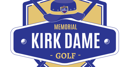 2nd Annual Kirk Dame Memorial Golf Tournament tickets