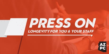 """Press On"" — Arizona Pastors Conference 2019 tickets"