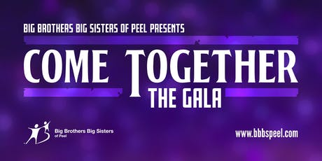 COME TOGETHER Gala in support of Big Brothers Big Sisters of Peel tickets