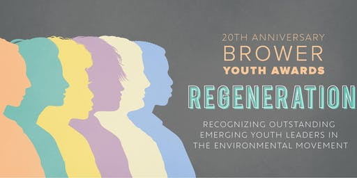 Brower Youth Awards for Environmental Leadership 2019
