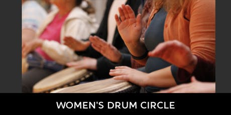 Women's Drum Circle, April - July 2019 tickets