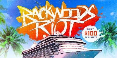 Backwoods Riot Cruise