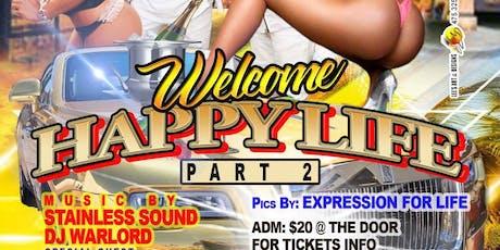 Welcomehappylife pt2 tickets