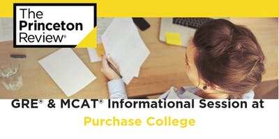 GRE & MCAT Info Session at SUNY Purchase College