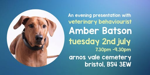 An evening with Veterinary Behaviourist Amber Batson