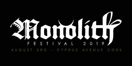Monolith 2019 tickets