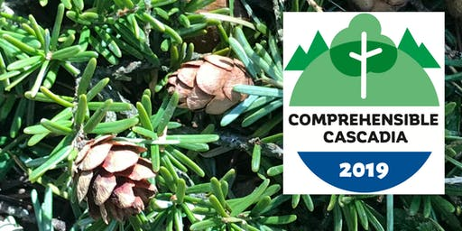 Comprehensible Cascadia Conference 2019