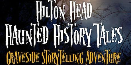 Hilton Head Haunted History Tales tickets