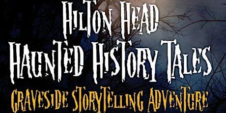 Hilton Head Haunted History Tales tickets