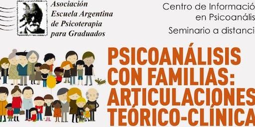 Psicoanálisis con familias: articulaciones teórico-clínicas
