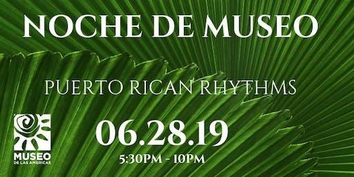 Noche De Museo:  Puerto Rican Rhythms by Museo De Las Americas