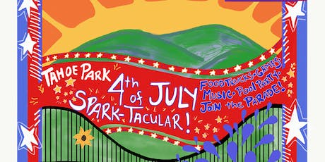 4th of July - Tahoe Park Spark-Tacular tickets