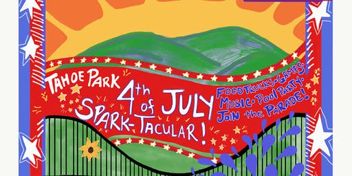 4th of July - Tahoe Park Spark-Tacular