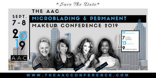 The AAC Microblading & Permanent Makeup Conference 2019